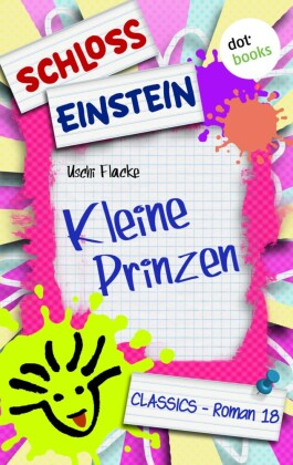 Schloss Einstein - Band 18: Kleine Prinzen