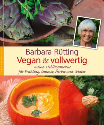 Vegan und vollwertig