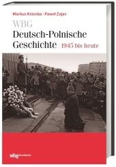 WBG Deutsch-Polnische Geschichte 1945 bis heute