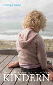 Von ängstlichen, traurigen und unruhigen Kindern Cover