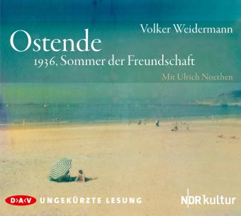 Ostende - 1936, Sommer der Freundschaft, 3 Audio-CD