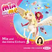 Mia and me - Mia und das kleine Einhorn, 1 Audio-CD