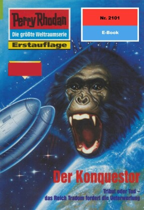 Perry Rhodan 2101: Der Konquestor