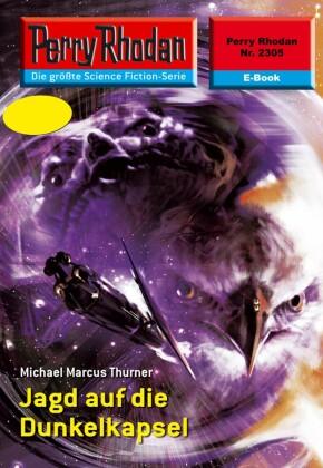 Perry Rhodan 2305: Jagd auf die Dunkelkapsel