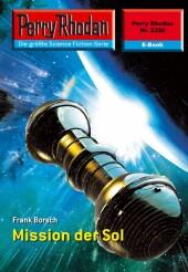 Perry Rhodan 2328: Mission der SOL