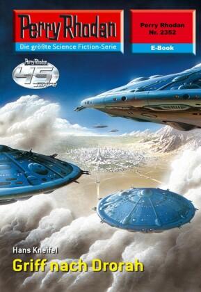 Perry Rhodan 2352: Griff nach Drorah (Heftroman)
