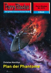 Perry Rhodan 2372: Plan der Phantome