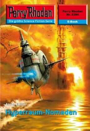 Perry Rhodan 2394: Hyperraum-Nomaden