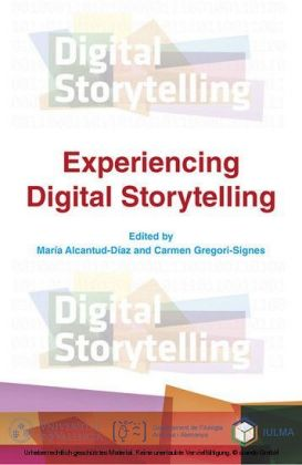 Experiencing Digital Storytelling