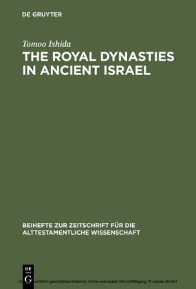 The Royal Dynasties in Ancient Israel
