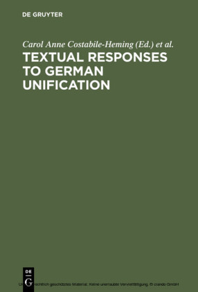 Textual Responses to German Unification