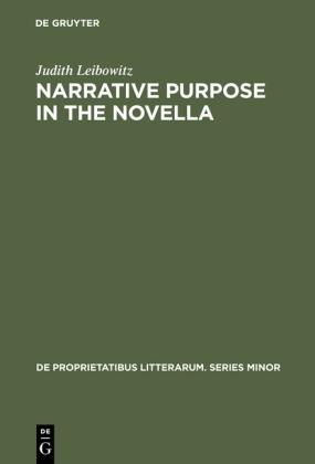 Narrative Purpose in the Novella