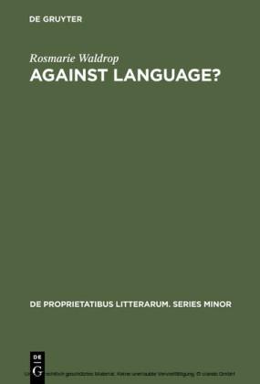 Against Language?