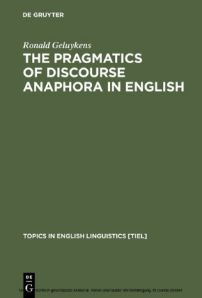 The Pragmatics of Discourse Anaphora in English