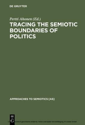 Tracing the Semiotic Boundaries of Politics
