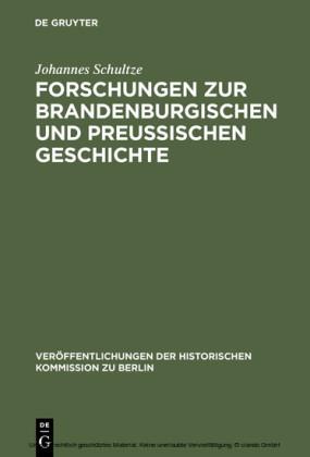 Forschungen zur brandenburgischen und preussischen Geschichte