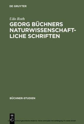 Georg Büchners naturwissenschaftliche Schriften