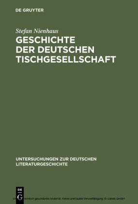 Geschichte der deutschen Tischgesellschaft