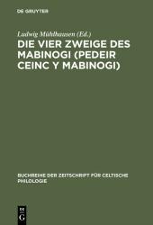 Die vier Zweige des Mabinogi (Pedeir Ceinc y Mabinogi)