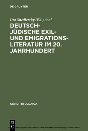 Deutsch-jüdische Exil- und Emigrationsliteratur im 20. Jahrhundert