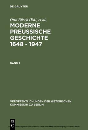 Moderne Preussische Geschichte 1648 - 1947
