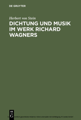 Dichtung und Musik im Werk Richard Wagners