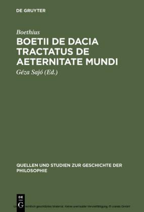 Boetii de Dacia tractatus De aeternitate mundi