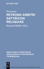 Petronii Arbitri Satyricon reliquiae