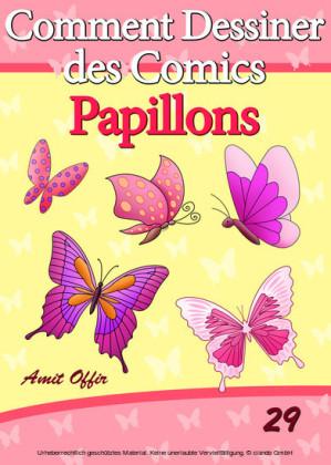 Livre de Dessin: Comment Dessiner des Comics - Papillons