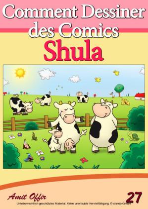 Livre de Dessin: Comment Dessiner des Comics - Shula