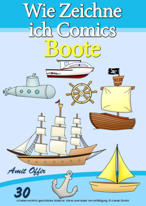 Zeichnen Bücher: Wie Zeichne ich Comics - Boote