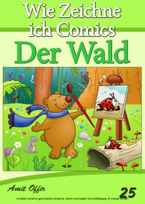 Zeichnen Bücher: Wie Zeichne ich Comics - Der Wald