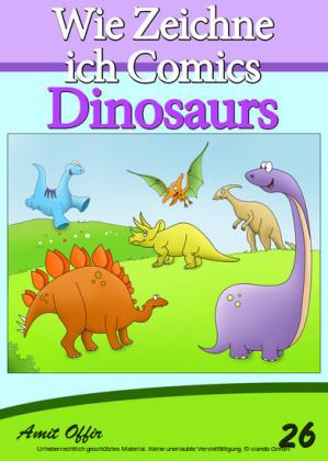 Zeichnen Bücher: Wie Zeichne ich Comics - Dinosaurier