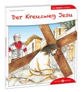 Der Kreuzweg Jesu den Kindern erklärt Cover