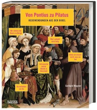 Von Pontius zu Pilatus