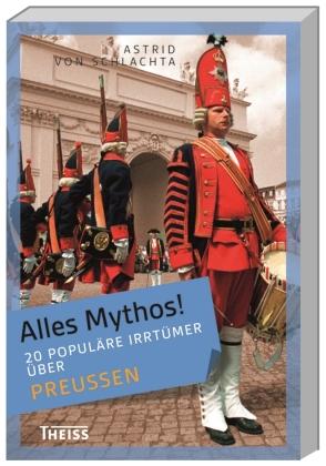 20 populäre Irrtümer über Preußen