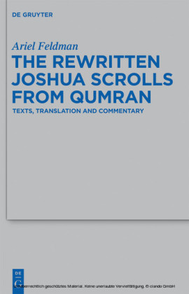 The Rewritten Joshua Scrolls from Qumran
