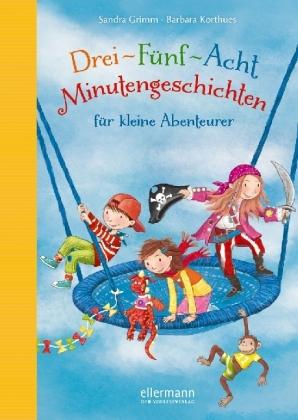 Drei-Fünf-Acht-Minutengeschichten für kleine Abenteurer, Buch XXXV