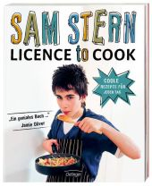 Licence to cook. Coole Rezepte für jeden Tag Cover