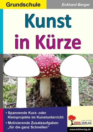 Kunst in Kürze / Grundschule