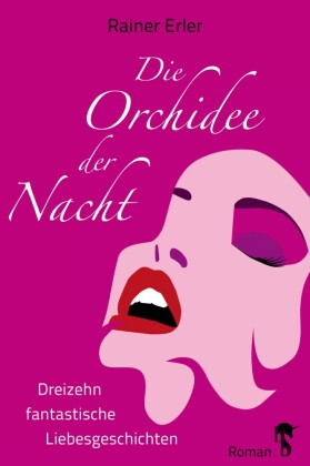 Die Orchidee der Nacht