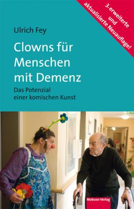 Clowns für Menschen mit Demenz