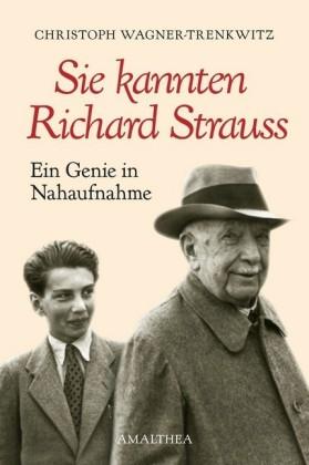 Sie kannten Richard Strauss