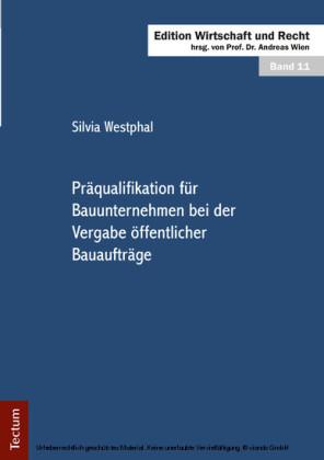 Präqualifikation für Bauunternehmen bei der Vergabe öffentlicher Bauaufträge
