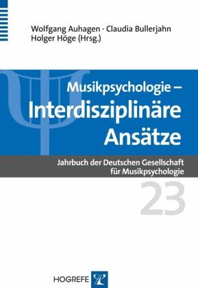 Musikpsychologie - Interdisziplinäre Ansätze
