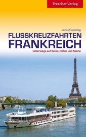 Flusskreuzfahrten in Frankreich Cover