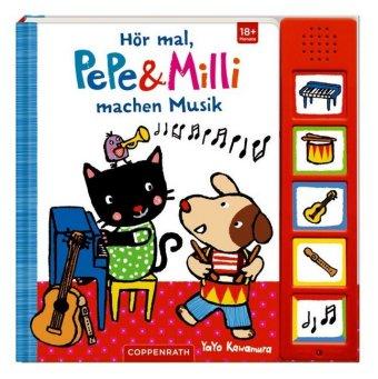 Hör mal, PePe & Milli machen Musik, m. Soundeffekten
