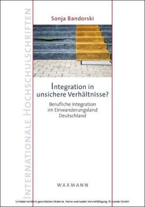 Integration in unsichere Verhältnisse?