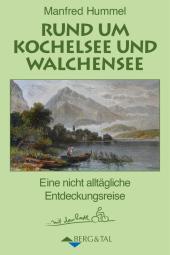 Rund um Kochelsee und Walchensee