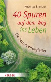 40 Spuren auf dem Weg ins Leben Cover